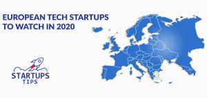 Top European Startups to Watch in 2020