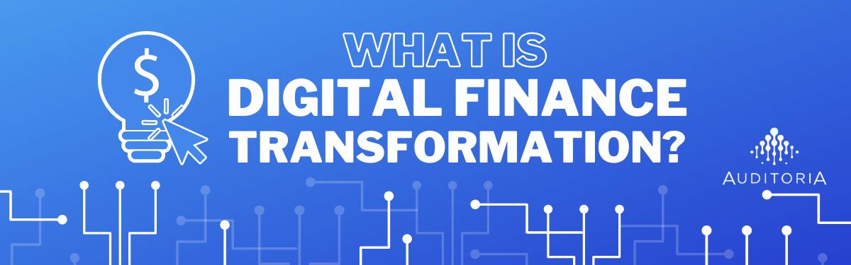 Digital Finance Transformation